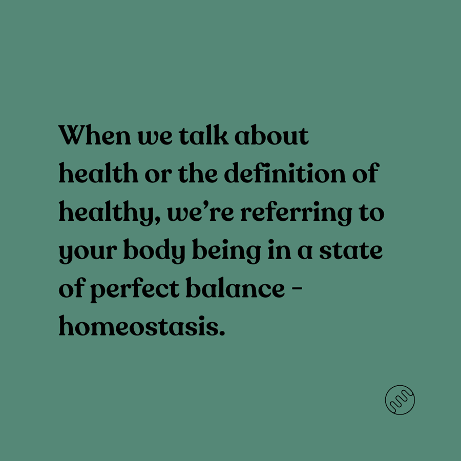 health is defined as homeostasis